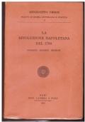 La  Rivoluzione Napoletana  Del 1799  Biografie - Racconti - Ricerche