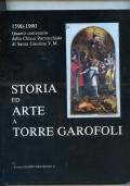 STORIA ED ARTE A TORRE GAROFOLI