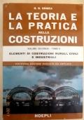 Ormea - LA TEORIA E LA PRATICA NELLE COSTRUZIONI - Vol. II / Tomo II - Hoepli 1971