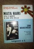 Mata Hari - Vita e morte di una spia bella