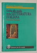 GUIDA ALLO STUDIO DELLA LETTERATURA ITALIANA OTTOCENTO-NOVECENTO