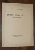 ITALIA E INGHILTERRA IERI E OGGI