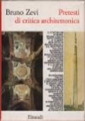 PRETESTI DI CRITICA ARCHITETTONICA