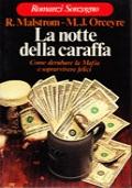 La notte della caraffa - come derubare la mafia e sopravvivere felici