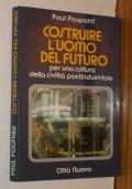 COSTRUIRE L'UOMO DEL FUTURO