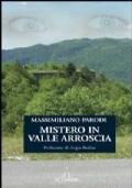 Mistero in valle Arroscia
