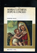 MARIA E LA CHIESA DOPO IL CONCILIO