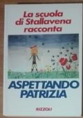 Aspettando Patrizia la scuola di Stallavena racconta