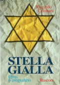 Stella Gialla. Ebrei e pregiudizio.
