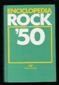 ENCICLOPEDIA ROCK ANNI '50