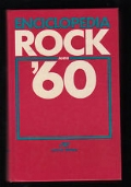 ENCICLOPEDIA ROCK ANNI '60