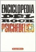 ENCICLOPEDIA DEL ROCK PSCHICHEDELICO