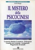 Il mistero della psicocinesi. La mente domina la materia. Poltergeist. Guarire con la mente. Levitazione. Piegamento di metalli
