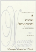 A COME AMARCORD