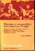 DONNE E SESSUALITA' NEL CINEMA D'OGGI - PRIMO E  SECONDO VOLUME
