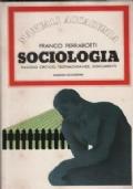 SOCIOLOGIA - Saggio critico, testimonianze, documenti