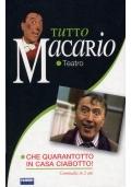 Tutto Macario - Che Quarantotto in casa Ciabotto! - Commedia in due atti
