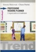 Professione Wedding Planner - L'organizzatrice di matrimoni