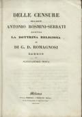 DELLE CENSURE DELL'ABATE ANTONIO ROSMINI SERBATI CONTRO LA DOTTRINA RELIGIOSA DI G.D. ROMAGNOSI