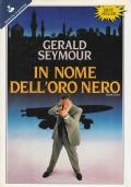(Gerald Seymour) In nome dell'oro nero 1991 Pandora 1 edizione Sperling Kupfer