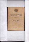 CATALOGO X ESPOSIZIONE INTERNAZIONALE D'ARTE DELLA CITTA' DI VENEZIA - 1912 - RARISSIMO!!!!