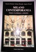 Milano contemporanea itinerari di architettura e urbanistica
