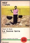 LA BUONA TERRA  edizione integrale in due volumi