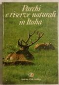 PARCHI E RISERVE NATURALI IN ITALIA