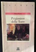 Prigioniere della torre. Dall'assolutismo alla tolleranza nel Settecento francese