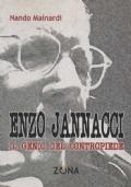 Enzo Jannacci. Il genio del contropiede. Prefazione di Maria Jatosti.