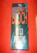 ROBERT BLOCH: GOTICO AMERICANO. FABBRI 1994 LA BIBLIOTECA DEL BRIVIDO