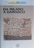 DA MILANO A DAMASCO - 10 milanesi in Medio Oriente - Diario di viaggio