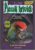 Il re dell'orrore - Piccoli brividi 77 libri ragazzi horror super serie 2000 PRIMA EDIZIONE