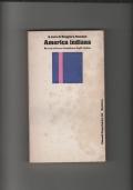 America indiana. Storia cultura situazione degli indios