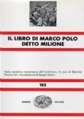 Il libro di Marco Polo detto Milione. Nella versione trecentesca dell' ottimo