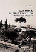 L'architettura dei Parchi a Barcellona