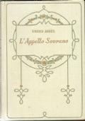 L'APPELLO SOVRANO   [  Collana ''Biblioteca delle Signorine'' in edizione rilegata con sopracoperta originale  a colori. Firenze, Salani editore  1930   ].