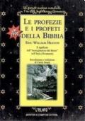 LE PROFEZIE E I PROFETI DELLA BIBBIA - EDIZIONE INTEGRALE