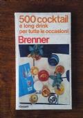 500 COCKTAIL E LONG DRINK PER TUTTE LE OCCASIONI