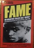 Fame un disastro creato dall'uomo?