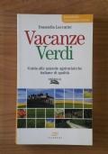 VACANZE VERDI - Guida alle aziende agrituristiche italiane di qualità
