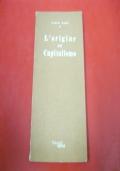 CARLO MARX: L'ORIGINE DEL CAPITALISMO. FELTRINELLI REPRINT! COLTURA SOCIALE