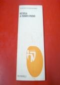FRANCESCO DE BARTOLOMEIS: SCUOLA A TEMPO PIENO. FELTRINELLI 1975 NUOVI TEST n.34