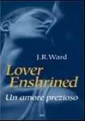 Lover enshrined - un amore prezioso