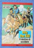 I protagonisti del west n. 3: Billy the Kid. Il destino di uccidere
