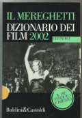 Il Mereghetti - Dizionario dei film 2002 - Gli indici