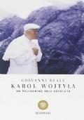 Karol Wojtyla - un pellegrino dell'assoluto