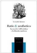 ratio e aesthetica. la nascita dell' estetica e la filosofia moderna