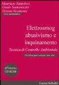 ELETTROSMOG, ABUSIVISMO E INQUINAMENTO. TECNICA DI CONTROLLO AMBIENTALE