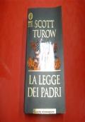 SCOTT TUROW: LA LEGGE DEI PADRI. OSCAR MONDADORI 2000 BESTSELLERS n.1021
